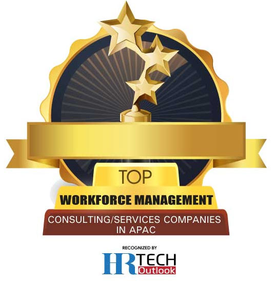 Top 10 Workforce Management Consulting/Services Companies in APAC - 2020