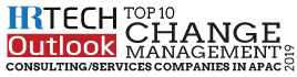 Top 10 Change Management Consulting/Services Companies in APAC - 2019